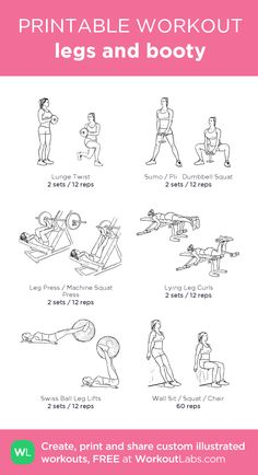 legs and booty: my visual workout created at WorkoutLabs.com • Click through to customize and download as a FREE PDF! #customworkout