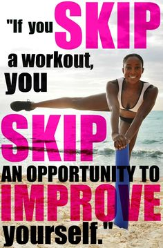Fitness, exercise, and health motivation - If you skip a workout, you skip an opportunity to improve yourself. - Fitness And Health R Now Fitness Workouts, 21 Day Fix Workouts, Workout Ideas, Free Workout, Cardio Gym, Workout Plans, Body Fitness, Fitness Diet, Fitness Goals