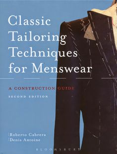 Sewing Men Clothes The long-awaited revision of what is perhaps the definitive English-language textbook on traditional tailoring techniques (at least of those. Mens Sewing Patterns, Sewing Men, Love Sewing, Sewing Clothes, Sewing Tips, Men Clothes, Sewing Ideas, Sewing Designs, Coat Patterns