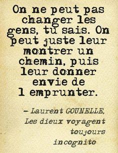 """C'est bien pour cela que je suis Là en Incognito! Words Quotes, Me Quotes, Motivational Quotes, Inspirational Quotes, Sayings, Think, French Quotes, Some Words, Amazing Quotes"