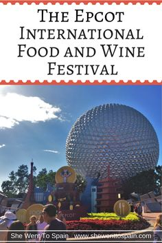 The Epcot International Food and Wine Festival is a special Disney event that combines signature foods and drinks of different countries around the world.