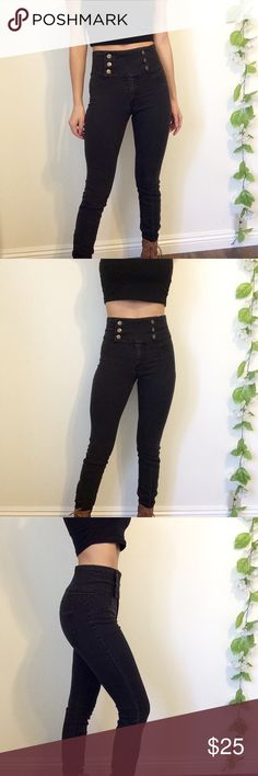High Waisted Sailor Skinny Jeans High waisted faded style black skinny jeans. Gold sailor style buttons and hidden zipper Size: 24 Brand: Forever 21 I'm 5'3, And usually wear a small Forever 21 Jeans Skinny