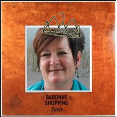 Lucie, Baronne du shopping.