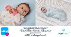 September is Baby Safety Month, sponsored annually by the Juvenile Products Manufacturers Association (JPMA).  In recognition of this special month MAM and ergoPouch have a special prize package for a winner.