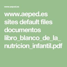 www. Math Equations, Vip, White Paper, Child Nutrition, Eat Healthy, Libros, Knots, Death