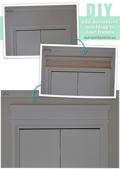 How to add decorative moldings to standard door frames - a fantastic tutorial