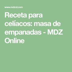 Receta para celíacos: masa de empanadas - MDZ Online