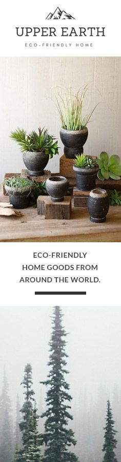 Meet Upper Earth. Eco-friendly home decor and furniture from around the world. Free shipping on all orders.