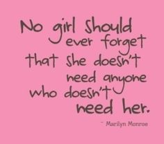 Remember this ladies.