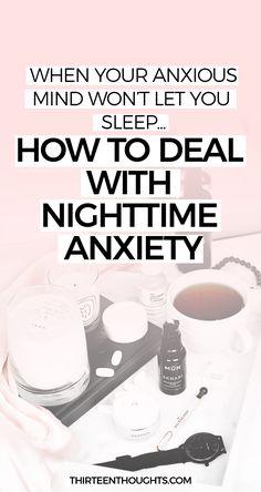 How to deal with nighttime anxiety | anxiety | sleep | sleep anxiety | sleep routine | wellness | mental wellbeing | how to sleep when you're anxious | bedtime anxiety | tips for dealing with anxiety | anxious mind #sleeproutine #sleep #anxiety #nighttime #bedtime #bedtimeroutine