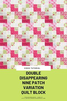 Nine patch blocks are one of the best types of blocks to slice and turn. How to make a double disappearing nine patch quilt block If you like disappearing blocks check out my book Turnabout patchwo… Disappearing Nine Patch, Nine Patch Quilt, Crazy Quilt Blocks, Star Blocks, Missouri Quilt Tutorials, Quilting Tutorials, Quilting Designs, Quilting Ideas, Quilting Projects