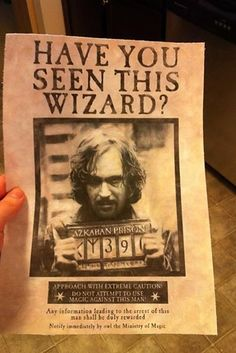 Print out some WANTED posters to hang up all over your house. | 33 Cheap And Easy Ways To Throw An Epic Harry Potter Halloween Party
