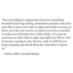Not everyone is going to stay forever.