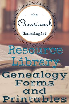The Occasional Genealogist Resource Library has forms, printables, and more to help you in your genealogical journey. Designed specially for Occasional Genealogists.