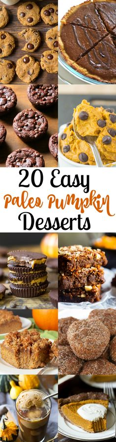 20 easy paleo pumpkin desserts - gluten free, dairy free, grain free and all clean eating approved! Pin this list of healthy dessert recipes to refer to later! Paleo Dessert, Healthy Sweets, Gluten Free Desserts, Dessert Recipes, Healthy Pumpkin Desserts, Paleo Pumpkin Recipes, Healthier Desserts, Eat Healthy, Sin Gluten
