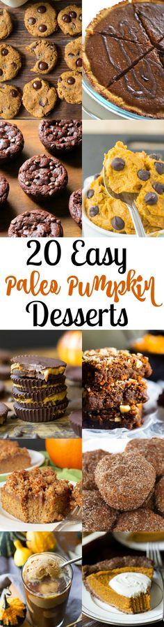 20 of the most delicious, easy Paleo pumpkin desserts from around the web. Healthy Paleo pumpkin desserts - gluten free, dairy free, refined sugar free.
