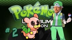 YOU'RE SO ADORABLE!! | Pokemon Uranium Nuzlocke | Part 2