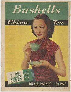 Paper Bushells China Tea advertisement cut out of The Australian Women's Weekly, 7 January 1950. The advertisement appears on page 48 and has an image of a Chinese woman, which is stylistically reminiscent of Shanghai advertising posters of the 1920s.