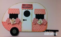 For Tina & Marilyn.  Isn't this little card darling???!!! Pink Camper by AllieGower