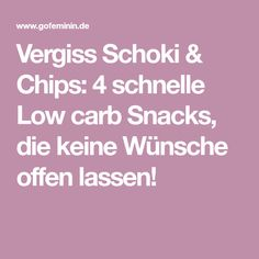 Vergiss Schoki & Chips: 4 schnelle Low carb Snacks, die keine Wünsche offen lassen!