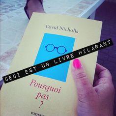 Lire Pourquoi pas de David Nicholls