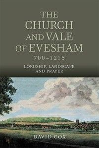 The #Church and #Vale of #Evesham, 700-1215: In c.701, a minster was founded in the lower Avon #Valley on a deserted promontory called #Evesham. Over the next five hundred years it became a #Benedictine #abbey and turned the Vale of Evesham into a federation of #Christian communities.