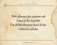 20 Beautiful Verses From Old Hindi Songs That Are Tailor-Made Advice For Our Generation Like You Quotes, Love Song Quotes, Song Lyric Quotes, Today Quotes, Advice Quotes, Quotes For Him, Be Yourself Quotes, Funny Quotes, Life Quotes