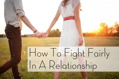 How To Fight Fairly In A Relationship