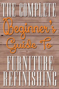 Great tips for refinishing furniture!