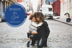 Disruptions are good sometimes. They are even necessary sometimes. Chronicles of a Babywise Mom: Disruptions Are Good