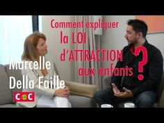 Marcelle Della Faille – Comment expliquer la loi d'attraction aux enfants ? — Confidences de Coach - #Motivation #leadership #Eveildepotentiel