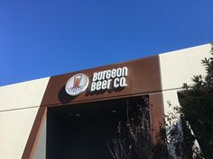 The Interior and Exterior Signs we made for Burgeon Beer Company in San Diego County are worthy of cheers!