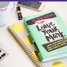 """Good read! Aliza Licht's new book """"Leave Your Mark,"""" taking your career to the next level with social media"""