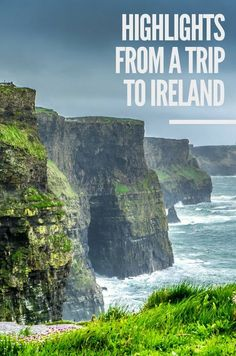 Ireland always seemed to be a land ripped straight from a fairytale. So not surprisingly, I instantly fell in love. Here are my brightest memories.