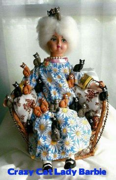 Crazy cat lady Barbie.