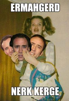 Nic Cage.