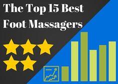 Top 15Best Foot Massager