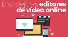 ¿Como editar vídeos online? Los mejores programas gratis y sencillos