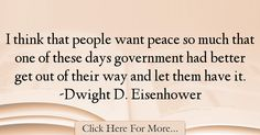 Dwight D. Eisenhower Quotes About Government - 29863