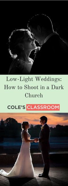 Wedding Photography Tips: How to Shoot in Low Light. Learn more at: https://www.colesclassroom.com/low-light-weddings-shoot-dark-church/
