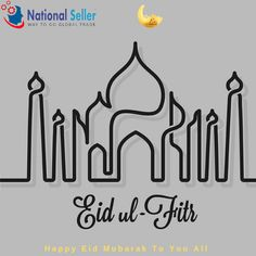 National Seller wishes Allah's Rahmat shines on you and your family as well as let you successfully achieve all your aspirations on Eid-Ul-Fitr and always!
