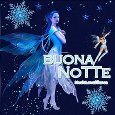 Buona Notte dolce fatina – Musiclovesilence Italian Greetings, Italian Life, Good Night, Animation, Anime, Movie Posters, Dsquared2, Good Night Msg, Good Night Greetings