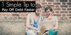 1 Simple Tip to Pay Off Debt Faster