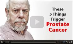 5 Things Trigger Prostate Cancer