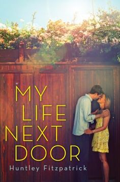 """My Life Next Door"" by Huntley Fitzpatrick was so sweet! I can recommend it to everyone who like a bit of romance and drama too! :)"