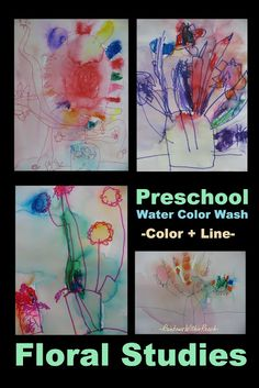 Preschool paintings: water color wash over floral still-life studies