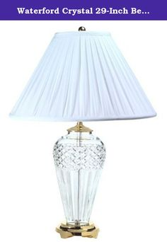 Waterford Crystal 29-Inch Belline Table Lamp. · For a cool accent in warm weather, this Belline lamp provides light and shade. The simple, urn shaped crystal is patterned with a diamond cut, and the white, soft pleat, coolie shade is excellent for diffusing light.