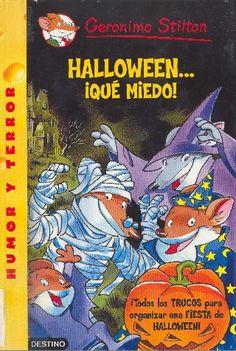 Cualquier libro de nuestro amigo Gerónimo Stilton es apropiado, pero por las fechas en las que estamos, creo que este es muy adecuado y podemos aprovechar consejos de Gerónimo y ponerlos en práctica en nuestra fiesta de Halloween.
