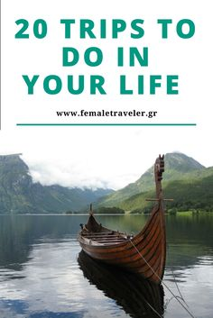 20 trips to do in your life *Translation button at the top*