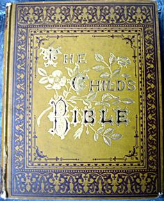 Antique book The Childs Bible lovely by LittleBeachDesigns, $110.00